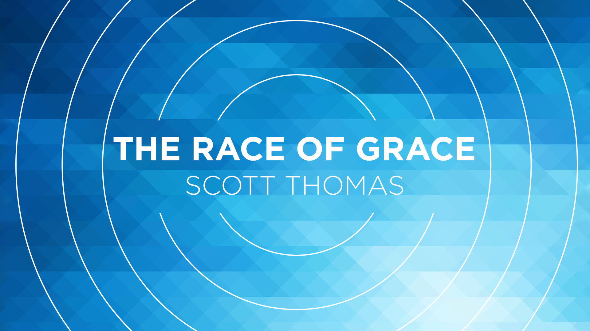 The Race of Grace